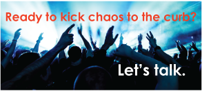 Diana Bertoldo is ready to help you kick chaos to the curb - click here to talk with Diana